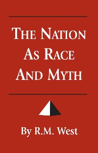 The Nation as Race & Myth