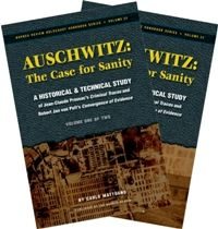 "Auschwitz—The Case for Sanity: A Study of Pressac's ""Criminal Traces"" and van Pelt's ""Convergence of Evidence"""