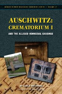 Auschwitz: Crematorium I and the Alleged Homicidal Gassings