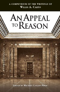 An Appeal to Reason: A Compendium of the Writings of W. A. Carto