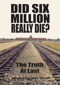 Did Six Million Really Die?