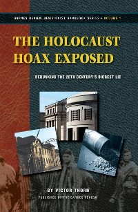 V. Thorn: The Holocaust Hoax Exposed