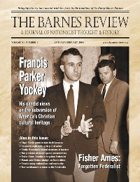 The Barnes Review, January/February 2005: Francis Parker Yockey