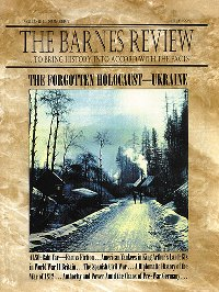 The Barnes Review, July 1996: The Forgotten Holocaust--Ukraine