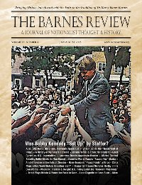 The Barnes Review, July/August 2003: I Was There When Robert F. Kennedy Died