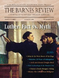 The Barnes Review, July/August 2008: The Legends of Martin Luther