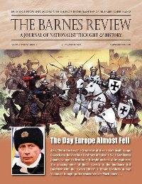 The Barnes Review, July/August 2012: The Day Europe Almost Fell