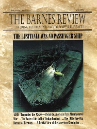 The Barnes Review, May 1996: The Lusitania Was No Passenger Ship
