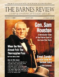 The Barnes Review, May/June 2005: A Revisionist Look at Gen. Sam Houston