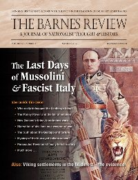 The Barnes Review, May/June 2012: The Last Days of Mussolini & Fascist Italy