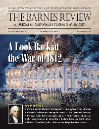 The Barnes Review, November/December 2012: A Look Back at the War of 1812