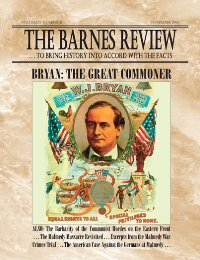 The Barnes Review, November 1996: Bryan--The Great Commoner