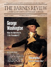 The Barnes Review, November/December 2004: George Washington Wasn't Our First President