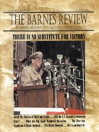 The Barnes Review, October 1996: There Is No Substitute For Victory