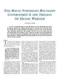 The Maine Northeast Boundary Controversy & The Treason of Daniel Webster