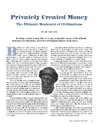 Privately Created Money: The Ultimate Destroyer of Civilizations