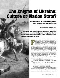 The Enigma of Ukraine: Culture or Nation State?