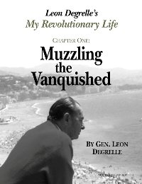 My Revolutionary Life: Muzzling the Vanquished