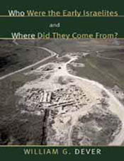 Who Were the Early Israelites & Where Did They Come From?